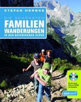 Die schönsten Familienwanderungen in den bayrischen Alpen