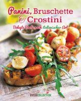 Panini, Bruschette & Crostini