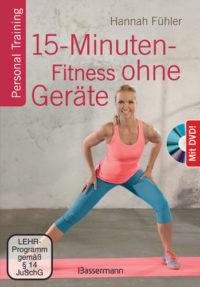 15-Minuten-Fitness ohne Geräte + DVD