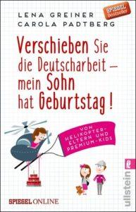 Verschieben Sie die Deutscharbeit – mein Sohn hat Geburtstag