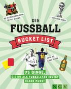 Bucket List Fußball
