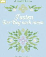 """Anselm Grün – Fasten """"der Weg nach innen"""""""