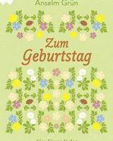 Anselm Grün – Zum Geburtstag!